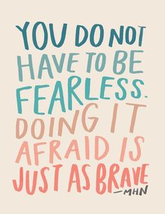 stickers laptop stickers MHN quotes Morgan harper Nichols inspirational quotes for women quotes brave fearless motivation Great Quotes, Quotes To Live By, Me Quotes, Motivational Quotes, Inspirational Quotes, Be Positive Quotes, You Can Do It Quotes, Pretty Words, Cool Words