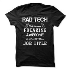 Awesome Shirt For Rad Tech-iepklyekvw - #birthday gift #wedding gift