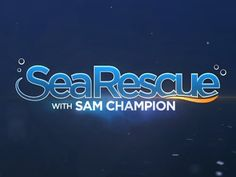 Sea Rescue - Season 1 Amazon Instant Video ~ Sam Champion, http://www.amazon.com/dp/B00IP1MHPW/ref=cm_sw_r_pi_dp_UXv5ub071R0ZS