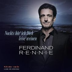 Nachts Hoer' Ich Dich Leise Weinen Ferdinand Rennie | Format: MP3-Download, http://www.amazon.de/gp/product/B00ACVYCNS/ref=cm_sw_r_pi_alp_EU8Erb1SQ44TC