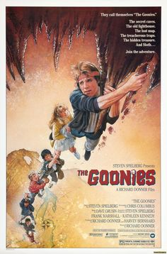 The Goonies - I never get tired of this movie.  It's one of my favorites.  I guess it brings back warm, fuzzy childhood memories.  I especially like to watch it on a rainy day when I'm feeling blue.