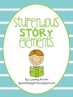 Free on TpT 4th Grade: Stupendous Story Elements
