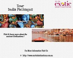 When it comes to choosing holidays packages in India, there is no travel agency that can provide you with better options in the online world than us at Exotic Destinations. As a leading travel agency in Australia with many years of experience in this industry, we can present you with the most flexible and enjoyable Tour India Packages that will provide you with an inside look on the culture and history of India.