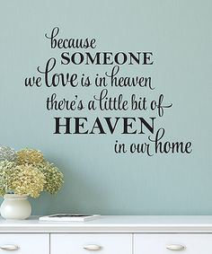 Another great find on #zulily! 'A Little Bit Of Heaven' Wall Quotes™ Decal #zulilyfinds
