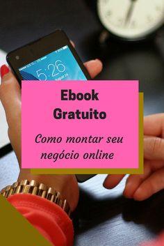 Aprenda passo a passo como montar um negócio online do zero. Clique neste Pin e confira o ebook. negocio online| renda extra| ganhar dinheiro| ideias de negocio| curso| ebook| trabalhar em casa| empreendedorismo| ideias de negocio