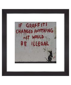 If graffiti changed anything print Sale - Banksy Sale