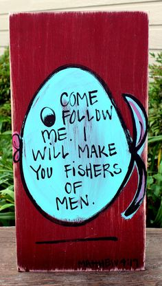"""Items similar to Wooden Signs, Wood Signs, Hand Painted, Christian Art, Distressed Wood Sign Art: """"I Will Make You Fishers of Men"""" Wood Sign on Etsy Christian Crafts, Christian Art, Diy Wood Signs, Rustic Signs, Distressed Wood Signs, Toy Rooms, Pallet Art, How To Distress Wood, Cute Crafts"""