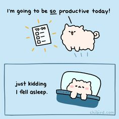 I'm going to be so productive today! just kidding I fell asleep. Pretty Quotes, Cute Quotes, Words Quotes, Qoutes, Penguin Hug, Penguin Life, Cheer Up Quotes, Kids Falling, Cute Inspirational Quotes