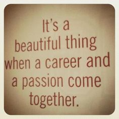 #Passion #Career #Quotes