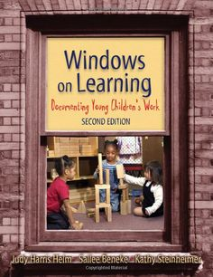 Windows on Learning: Documenting Young Children's Work, Second Edition (Early Childhood Education Series): Judy Harris Helm, Sallee Beneke ≈≈