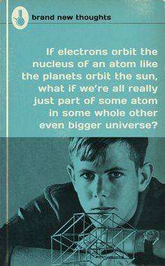 http://liartownusa.tumblr.com/post/100635416885/brand-new-thoughts-series-if-electrons-orbit-the