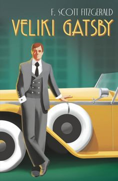 Veliki Gatsby / F. Scott Fitzgerald ; preveo s engleskoga Šime Balen. Translation of: The great Gatsby. Grab a copy of this book from the State Library of NSW through your local public library. http://library.sl.nsw.gov.au/record=b4141262~S2
