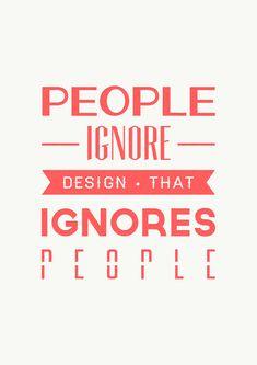 Design quote by Steve Piron, via Behance