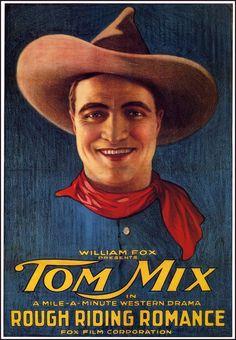 Rough-Riding Romance (1919) Stars: Tom Mix, Juanita Hansen, Pat Chrisman ~ Director: Arthur Rosson