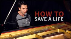 "The Fray - ""How To Save A Life"" (Corey Gray - Piano Cover) - Official Mu..."