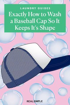 Exactly How to Wash a Baseball Cap So It Keeps It's Shape | Follow our guide to cleaning a baseball cap, beginning with the mildest method to clean your favorite Dad hat to deep cleaning tough sweat stains. #cleaningtips #realsimple #cleaninghacks #laundryhacks