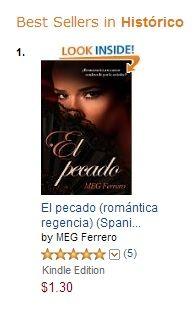 EL PECADO, hoy DOS meses consecutivos N1 en amazon.com romántica histórica. Solo puedo expresaros mi más sincero agradecimiento. ¡GRACIAS por creer en mi! http://www.amazon.es/El-pecado-MEG-Ferrero-ebook/dp/B00HFXKRQW/ref=sr_1_3?s=digital-text&ie=UTF8&qid=1387573021&sr=1-3&keywords=el+pecado