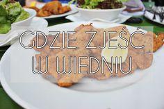 Gdzie zjeść w Wiedniu? Polecamy sprawdzone miejsca i restauracje! Skosztujcie typowych wiedeńskich przysmaków! Strudel, Hot Dog, Chili Dogs, Sausage
