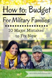How to Budget for Military Families: 10 Major Mistakes to Fix NOW