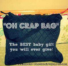 Oh Crap Bag  The BEST baby shower gift ever #Parenting #Trusper #Tip