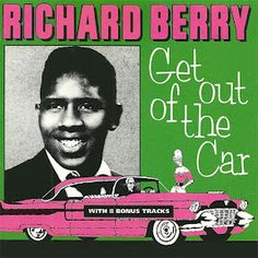 Richard Berry - Get Out Of The Car