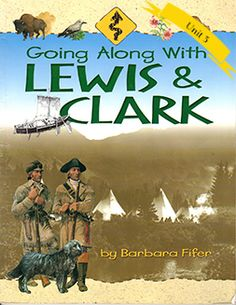 Going Along with Lewis & Clark, by  Barbara Fifer. This is the title for all reading levels for the 4.3 Book Club. 48 pages.