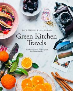Green Kitchen Travels - David Frenkiel & Luise Vindahl new book !