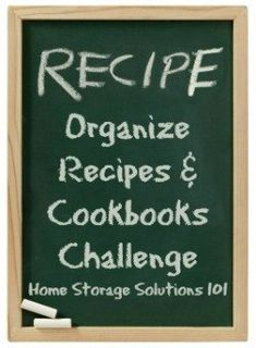 How to organize recipes and cookbooks (part of the 52 Weeks to an Organized Home Challenge on Home Storage Solutions 101)