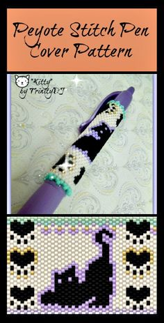 BP-PEN-005 - 2015-20 - Kitty Pen - Even Count Peyote Stitch Pen Cover Pattern - One of a Kind - Fashion Art - DIY Instructions