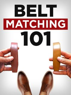 Fashion infographic & data visualisation How To Match Your Belt & Shoes Infographic Description The basic rules on how to match your belt and shoes. Stylish Mens Fashion, Mens Fashion Shoes, Stylish Outfits, Fashion Boots, Mens Style Guide, Men Style Tips, Fashion Mode, Fashion Tips, Fashion Ideas