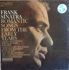 Frank Sinatra - Romantic Songs From The Early Years: buy LP, Comp at Discogs