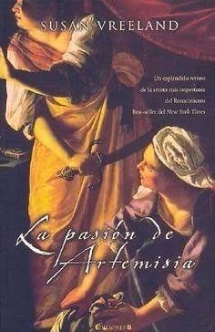 pasión de Artemisa,La. Susan Vreeland  SIGMARLIBROS