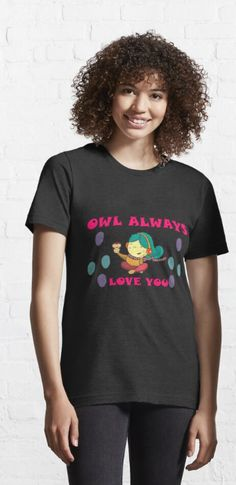 Owl always love you ,cute owl always love you ,funny owl Kids T-Shirt Owl Kids, Funny Owls, Owl T Shirt, Owl Always Love You, Cute Owl, Tshirt Colors, Wardrobe Staples, Female Models, Classic T Shirts