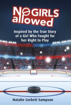 Inspired by a true story, author Natalie Corbett Sampson explores the factors that brought ten-year-old Tina Marie Forbes fight to play hockey all the way to the Human Rights Commission in Reading Goals, Love Reading, Children's Choice, Canadian English, Important News, Helping Children, Friends Show, Got Books, Speech And Language