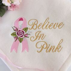 Believe in Pink Chemo Comfort Embroidered Blanket/Throw by LoisLizzaCreations on Etsy