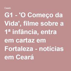 G1 - 'O Começo da Vida', filme sobre a 1ª infância, entra em cartaz em Fortaleza - notícias em Ceará