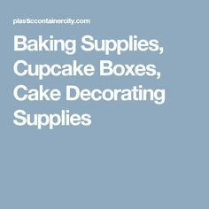 Baking Supplies, Cupcake Boxes, Cake Decorating Supplies