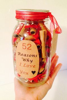 52 Reasons Why I Love You Gift in a Jar. Can change the number for a special occasion (14 reasons, for valentines day, etc.)