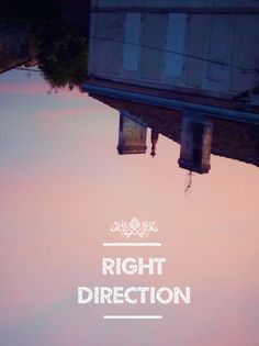 Right Direction by Loulou Darracq #graphism #photography #typography #art #lettering #design #digital #right #direction