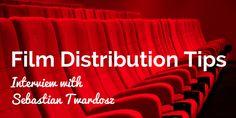 Film Distribution Tips from Sebastian Twardosz of Circus Road Films