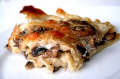 For the Love of Food: Mushroom Lasagna with Creamy White Sauce