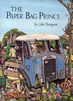 The Paper Bag Prince (Dragonfly Books): Colin Thompson: Illustrator, The Paper Bag, Abandoned Train, Books For Teens, Teen Books, Ink Illustrations, Got Books, Children's Literature, Book Authors