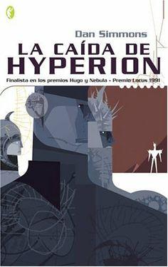 1991 - La caída de Hyperion (Dan Simmons)