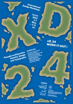 """Poster design for the 24th xD workshop """"WORK IT OUT"""" The xD Workshop is an ongoing series of international design workshops."""