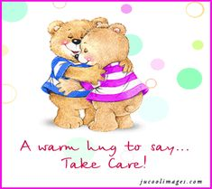 A warm hug to say take care cute friendship hugs friend gif true friends teddy bears friendship greeting