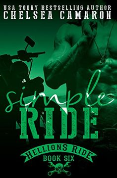 f353646625 Simple Ride  Hellions Motorcycle Club (Hellions Ride Book 6) by Chelsea  Camaron http