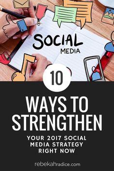 How to Strengthen Your 2017 Social Media Strategy via @RebekahRadice