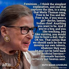 Ruth Bader Ginsburg on feminism. Very much, I think, what this play could be about Isagenix, Feminist Af, Intersectional Feminism, Patriarchy, Thing 1, Powerful Women, Thought Provoking, Girl Power, Woman Power