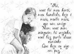 Te meu pai, mesmo não estando fisicamente presente, você é eternamente MEU PAI. Um dia  estaremos aí juntinho ao lado de Deus; então até esse dia meu pai 💖