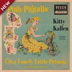 """Polly Pigtails I'm a Lonely Little Petunia, Kitty Kallen, Decca K-138, 10"""", 78RPM record in sleeve, Total Time: 5:21."""